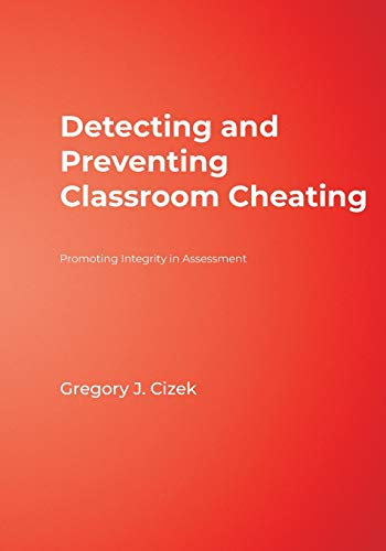 9780761946557: Detecting and Preventing Classroom Cheating: Promoting Integrity in Assessment (Experts In Assessment Series)