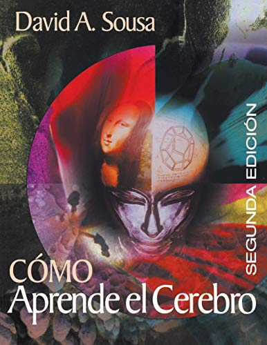9780761946663: How the Brain Learns/Como Aprende el Cerebro (Spanish Edition)