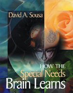 9780761946687: How the Special Needs Brain Learns