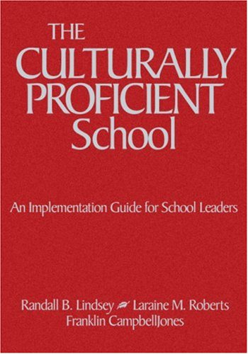 9780761946816: The Culturally Proficient School: An Implementation Guide for School Leaders