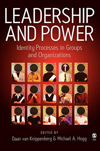 9780761947028: Leadership and Power: Identity Processes in Groups and Organizations