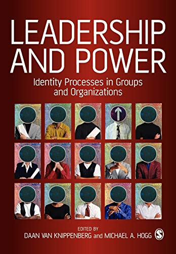 9780761947035: Leadership and Power: Identity Processes in Groups and Organizations