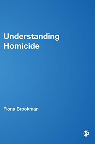 9780761947547: Understanding Homicide