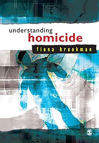 9780761947554: Understanding Homicide