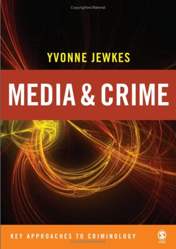 9780761947646: Media and Crime (Key Approaches to Criminology)