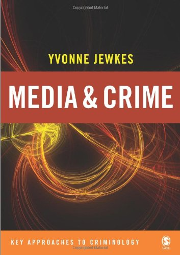 9780761947653: Media and Crime (Key Approaches to Criminology)