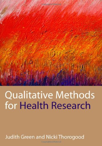 9780761947714: Qualitative Methods for Health Research (Introducing Qualitative Methods series)