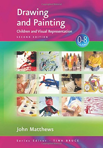 9780761947851: Drawing and Painting: Children and Visual Representation (Zero to Eight)