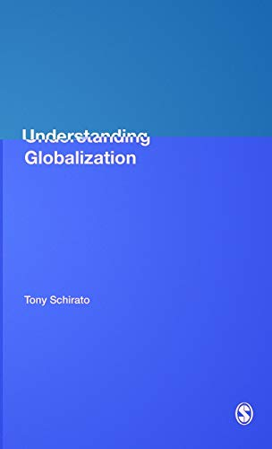 Understanding Globalization: Tony Schirato and Jennifer Webb