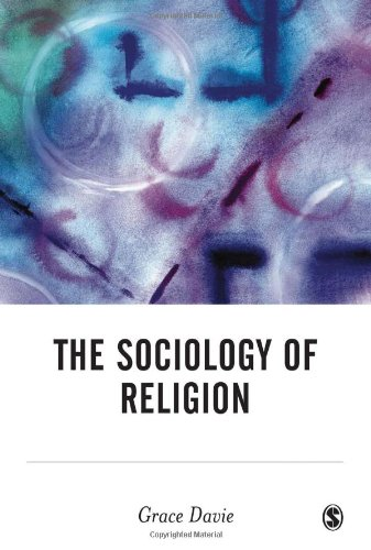 9780761948919: The Sociology of Religion (BSA New Horizons in Sociology)