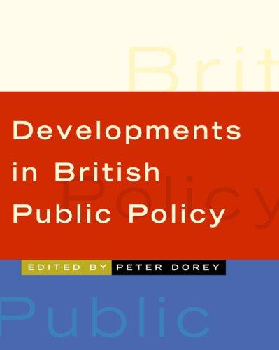 9780761949060: Developments in British Public Policy