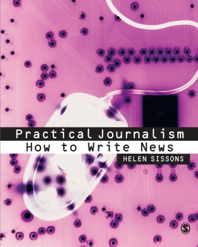 9780761949275: Practical Journalism: How to Write News