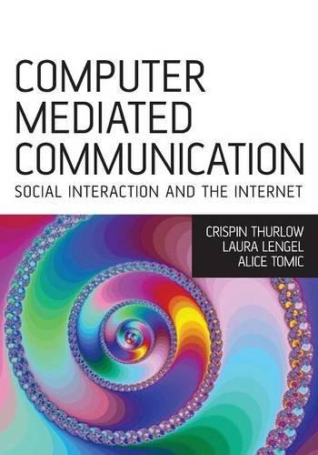 Computer Mediated Communication: Crispin Thurlow, Lara