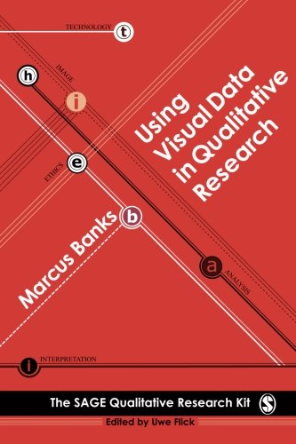 9780761949794: Using Visual Data in Qualitative Research (Qualitative Research Kit)