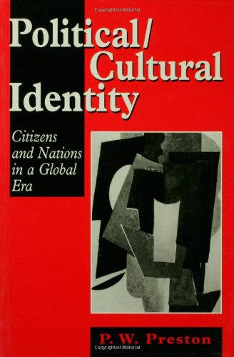 9780761950257: Political/Cultural Identity: Citizens and Nations in a Global Era