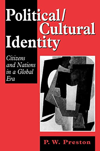 9780761950264: Political/Cultural Identity: Citizens and Nations in a Global Era