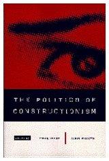 9780761950417: The Politics of Constructionism