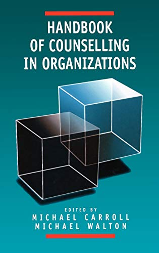 9780761950868: Handbook of Counselling in Organizations
