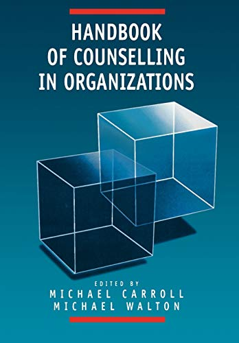 9780761950875: Handbook of Counselling in Organizations