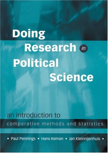 9780761951025: Doing Research in Political Science: An Introduction to Comparative Methods and Statistics