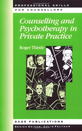 9780761951049: Counselling and Psychotherapy in Private Practice (Professional Skills for Counsellors Series)