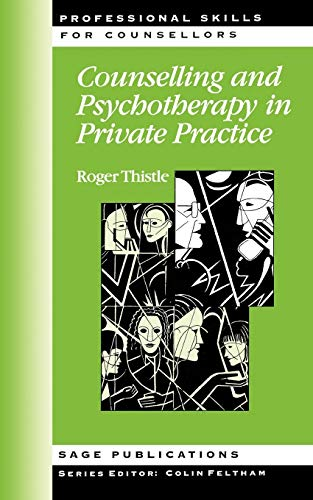 9780761951056: Counselling and Psychotherapy in Private Practice (Professional Skills for Counsellors Series)