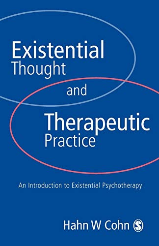 9780761951094: Existential Thought and Therapeutic Practice: An Introduction to Existential Psychotherapy
