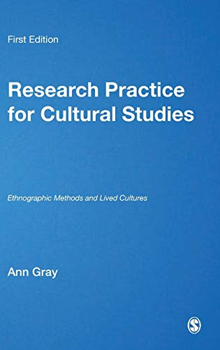 9780761951742: Research Practice for Cultural Studies: Ethnographic Methods and Lived Cultures