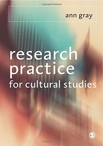 9780761951759: Research Practice for Cultural Studies: Ethnographic Methods and Lived Cultures