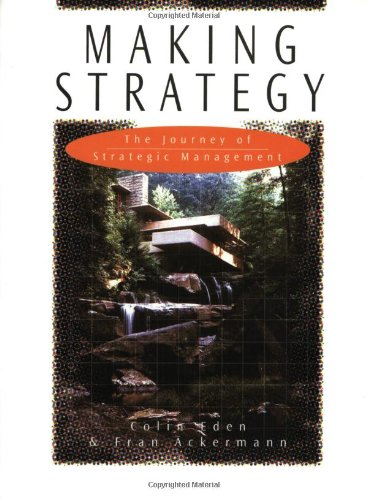 9780761952251: Making Strategy: The Journey of Strategic Management