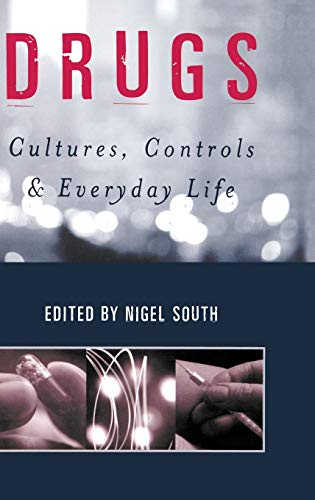 9780761952343: Drugs: Cultures, Controls and Everyday Life