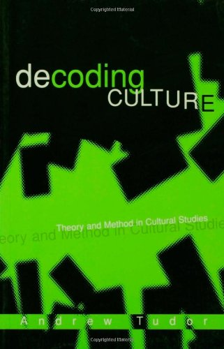 9780761952473: Decoding Culture: Theory and Method in Cultural Studies