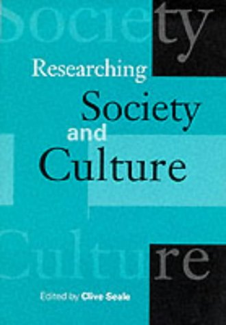 9780761952770: Researching Society and Culture