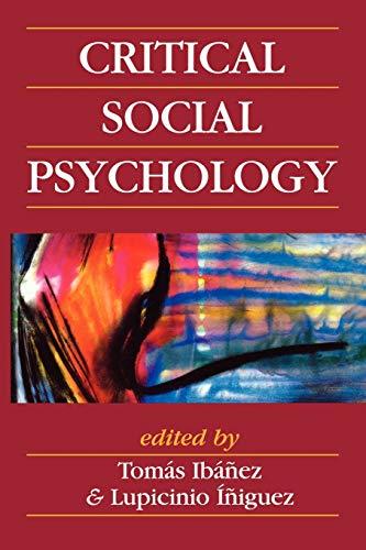 Critical Social Psychology: Ibanez-Gracia, Tomas