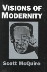 9780761953005: Visions of Modernity: Representation, Memory, Time and Space in the Age of the Cinema