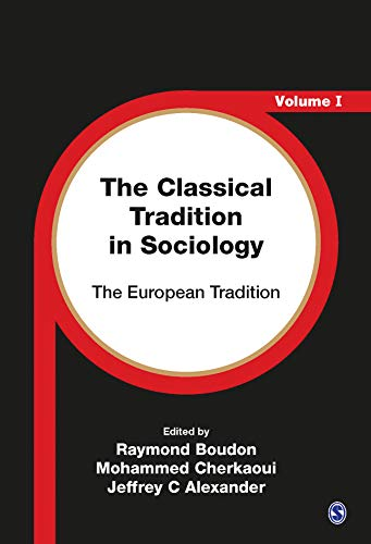 9780761953241: The Classical Tradition in Sociology: The European Tradition