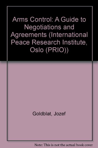 9780761953265: Arms Control: A Guide to Negotiations and Agreements (International Peace Research Institute, Oslo (PRIO))