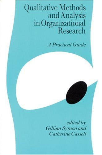 9780761953500: Qualitative Methods and Analysis in Organizational Research: A Practical Guide