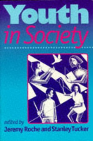 9780761953739: Youth in Society: Contemporary Theory, Policy and Practice (Published in association with The Open University)