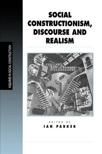 9780761953777: Social Constructionism, Discourse and Realism (Inquiries in Social Construction series)