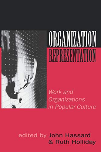 9780761953920: Organization-Representation: Work and Organizations in Popular Culture