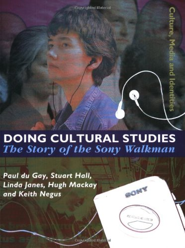 9780761954026: Doing Cultural Studies: The Story of the Sony Walkman (Culture, Media and Identities series)