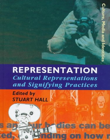9780761954316: Representation: Cultural Representations and Signifying Practices (Culture, Media and Identities series)