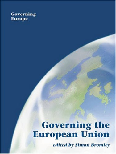9780761954613: Governing the European Union (Governing Europe series)
