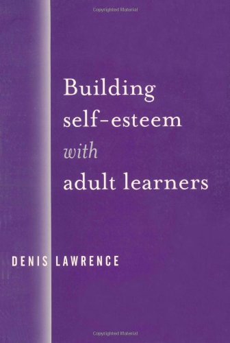 9780761954743: Building Self-Esteem with Adult Learners