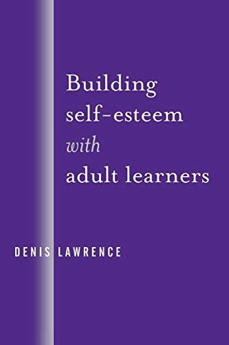 9780761954750: Building Self-Esteem with Adult Learners
