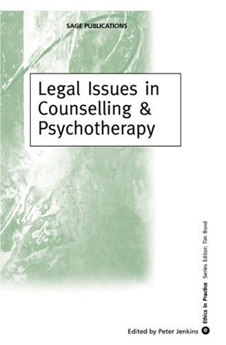 9780761954804: Legal Issues in Counselling & Psychotherapy (Ethics in Practice Series)