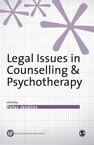 9780761954811: Legal Issues in Counselling & Psychotherapy (Ethics in Practice Series)