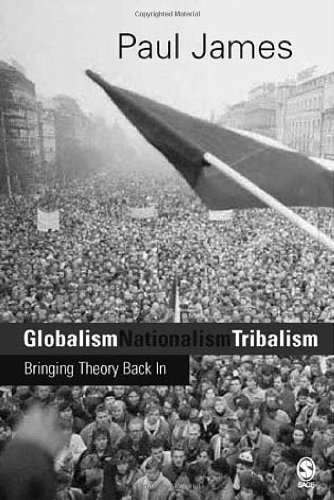 9780761955139: Globalism, Nationalism, Tribalism: Bringing Theory Back in (Theory, Culture & Society (Hardcover))