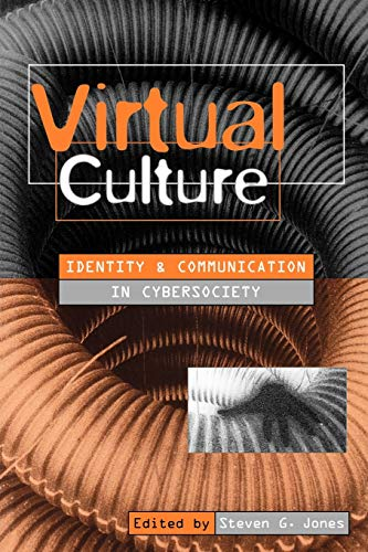 9780761955269: Virtual Culture: Identity and Communication in Cybersociety